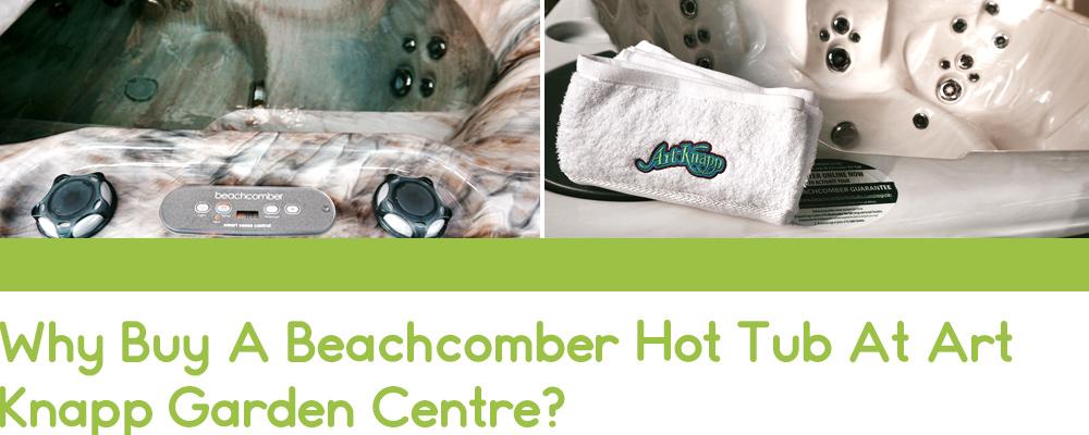 Beachcomber hot tubs at Art Knapp Kamloops